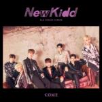 NEWKIDD COME 2ND SINGLE ALBUM