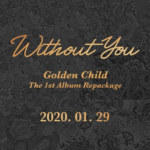 GOLDEN CHILD WITHOUT YOU 1ST REPACKAGE ALBUM