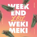 WEKI MEKI WEEK END LOL 2ND SINGLE ALBUM REPACKAGE