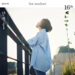 LEE SUNHEE 16TH PART 01