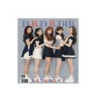SATURDAY D.B.D.B.DIB 4TH SINGLE ALBUM
