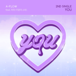 A-FLOW YOU 2ND SINGLE ALBUM (FT. CHOERRY LOONA)