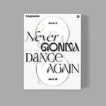 SHINEE TAEMIN NEVER GONNA DANCE AGAIN : ACT 2 3RD ALBUM EXTENDED VER